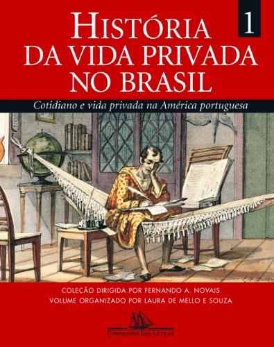 historia-da-vida-privada-no-brasil-cotidiano-e-vida-privada-na-america-portuguesa-volume-1-em-portug