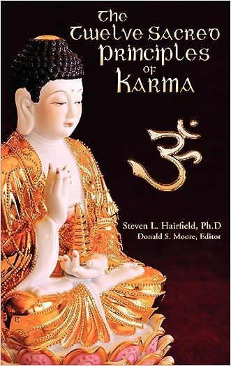 The Twelve Sacred Principles of Karma