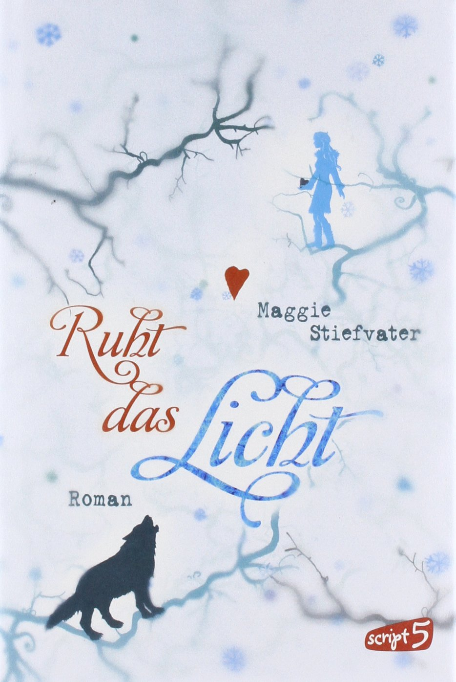 Ruht das Licht (The Wolves of Mercy Falls, #2)