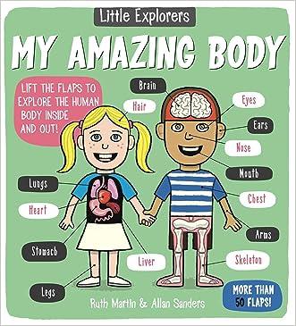 Little Explorers: My Amazing Body