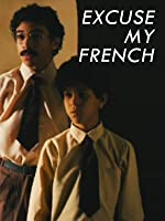 Excuse My French (English Subtitled)