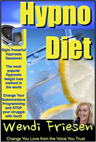 Hypnosis Diet, Wendi's Hypnosis for weight loss PLUS EIGHT audio hypnosis MP3s