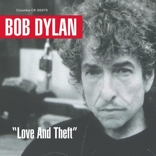 Bob Dylan - Theft & Love - Zortam Music