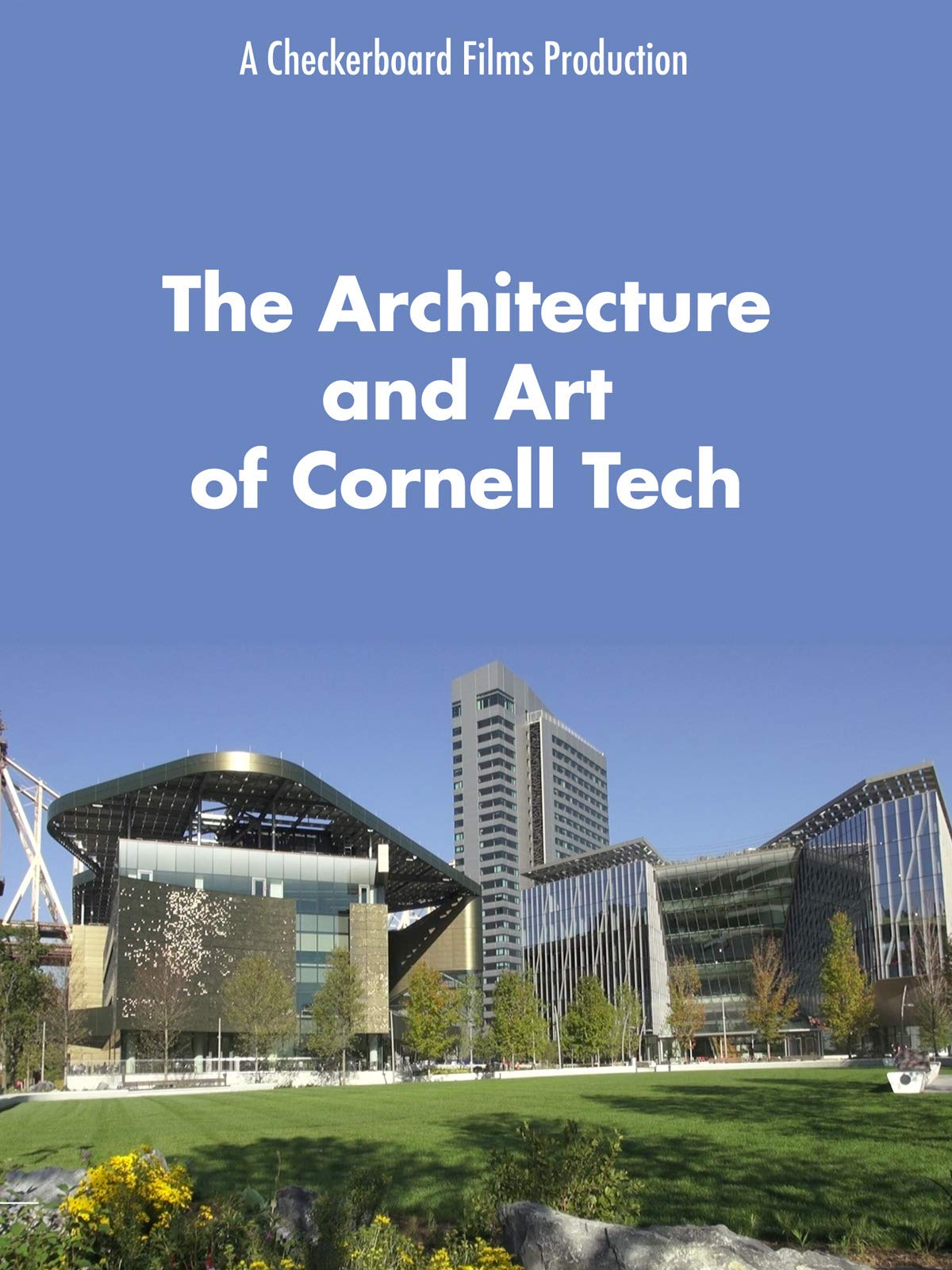 The Architecture and Art of Cornell Tech on Amazon Prime Video UK