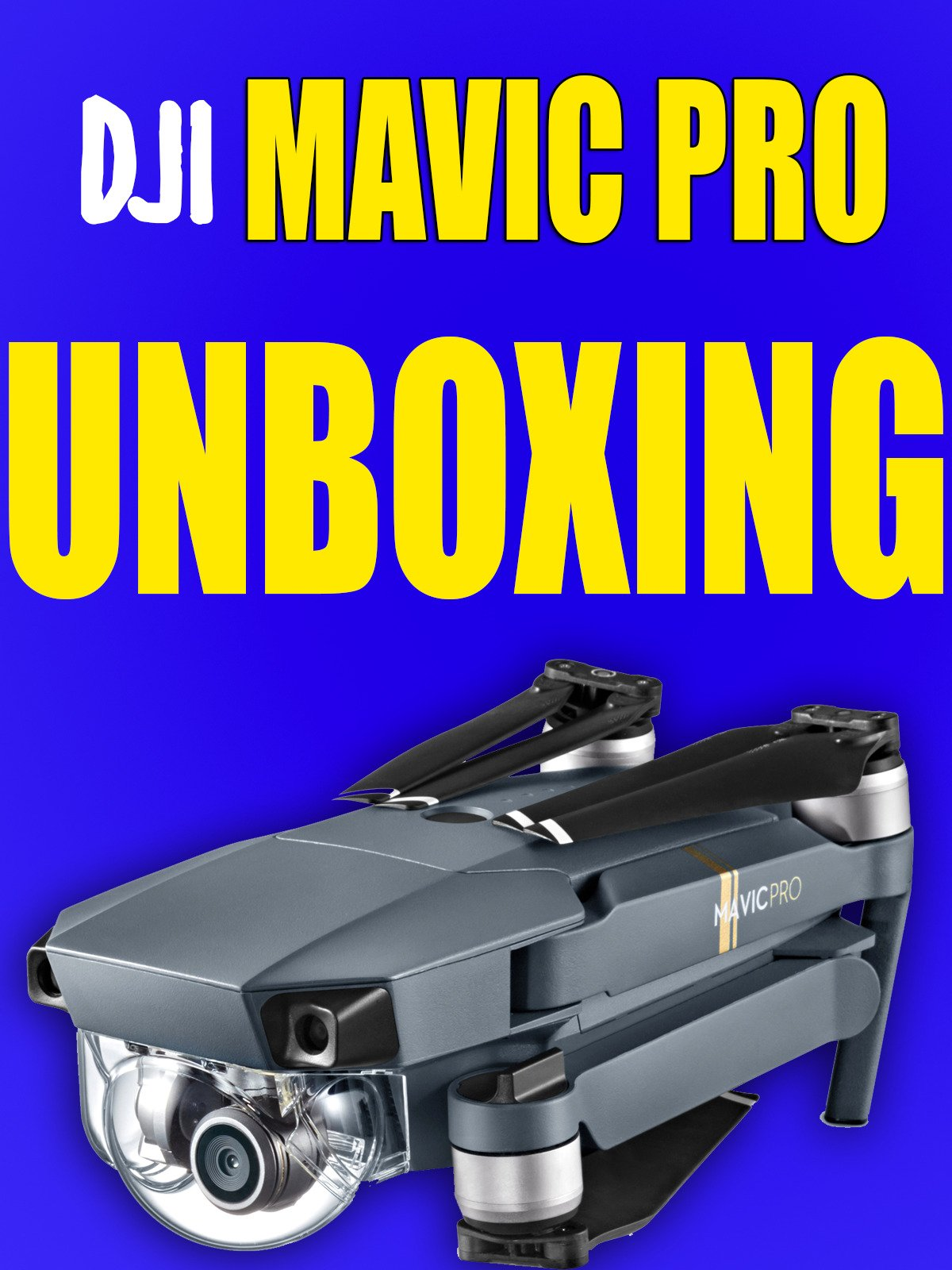 Clip: DJi Mavic Pro - UnBoxing on Amazon Prime Video UK