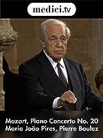 Mozart, Piano Concerto No. 20 - Maria Jo�o Pires, Pierre Boulez
