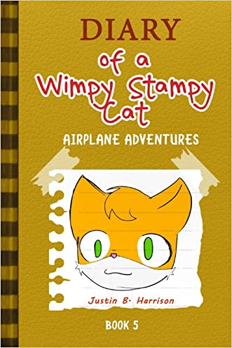 Diary Of A Wimpy Stampy Cat: Airplane Adventures (Book 5) (Diary of a Wimpy Collection) (Volume 5)