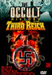 Occult History:the Third Reich