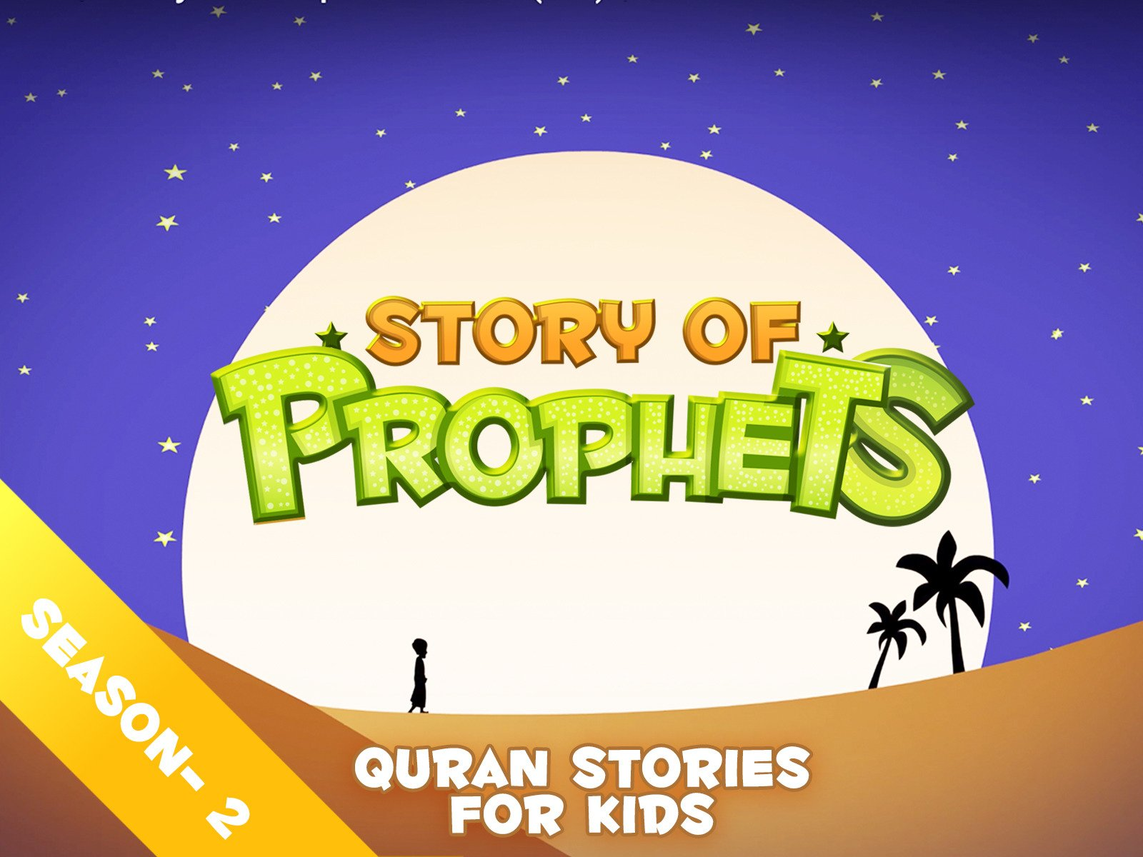 Quran Stories for Kids - Season 2