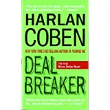 Deal Breaker: The First Myron Bolitar Novel (Myron Bolitar Mysteries) ~ Harlan Coben