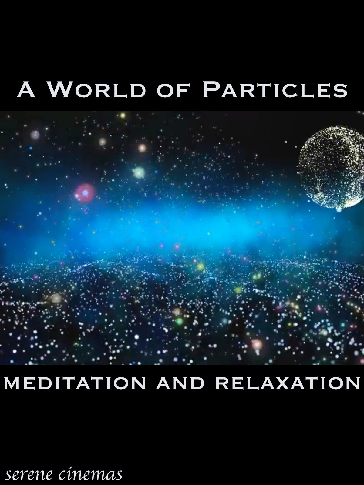 A World of Particles