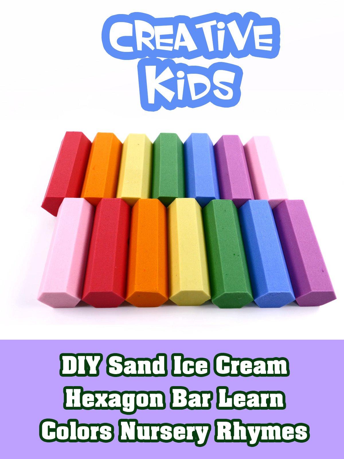 DIY Sand Ice Cream Hexagon Bar Learn Colors Nursery Rhymes