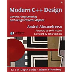 Modern C++ Design: Generic Programming and Design Patterns Applied (C++ in Depth Series)