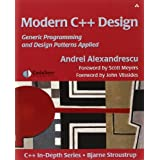 Modern C++ Design: Generic Programming and Design Patterns Appliedby Andrei Alexandrescu