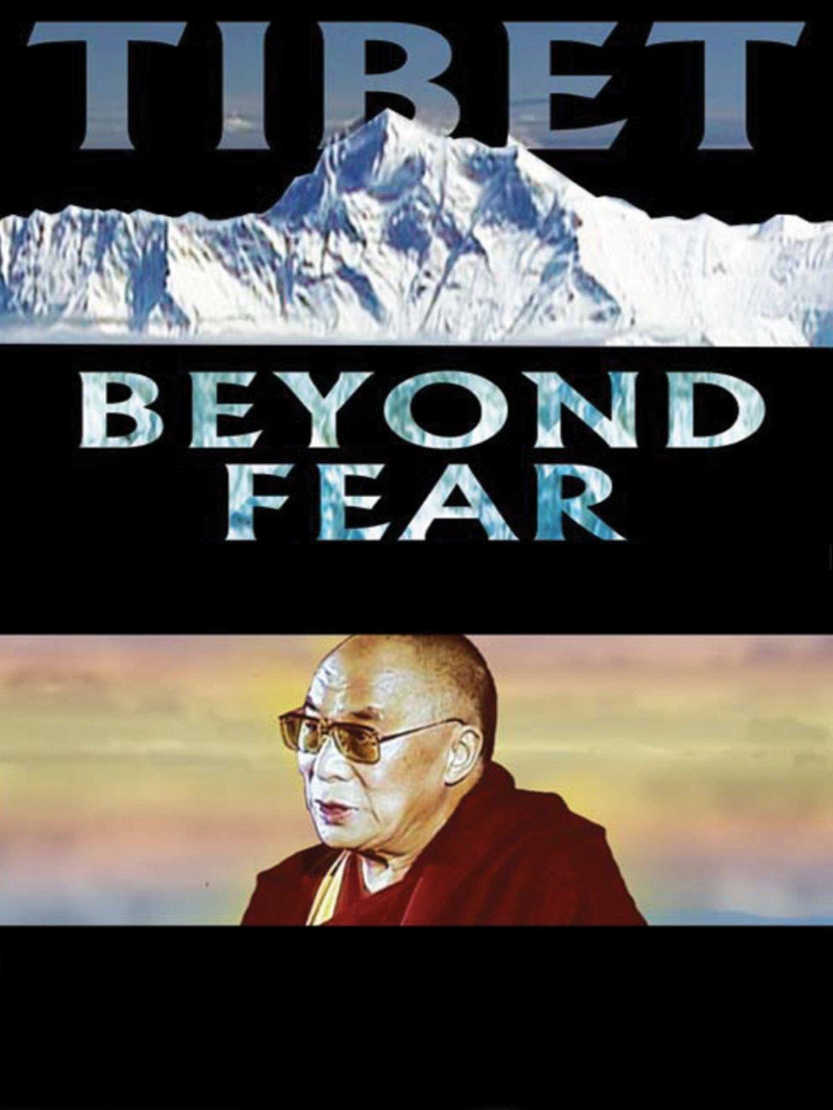 Tibet: Beyond Fear on Amazon Prime Instant Video UK