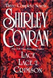 Three Complete Novels: Lace/Lace 2/Crimson