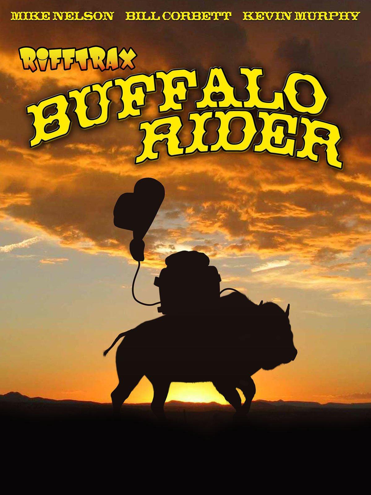 RiffTrax: Buffalo Rider