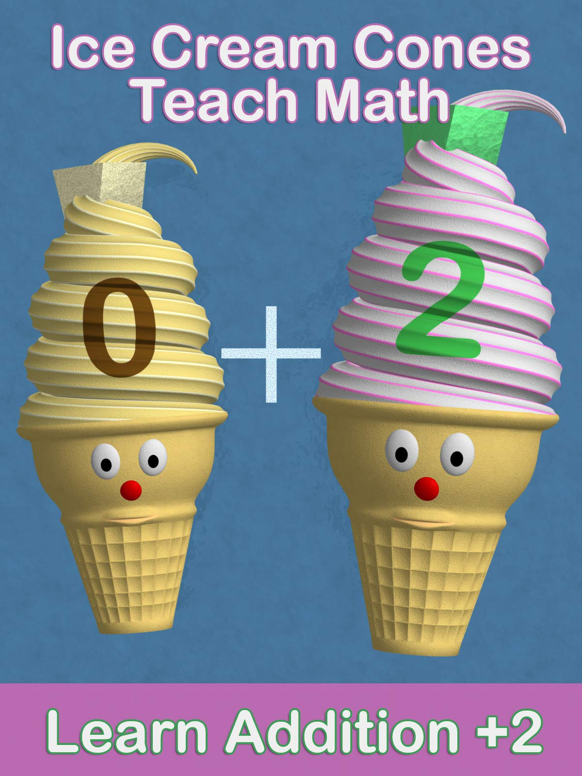 Ice Cream Cones Teach Math - Learn Addition +2 on Amazon Prime Instant Video UK
