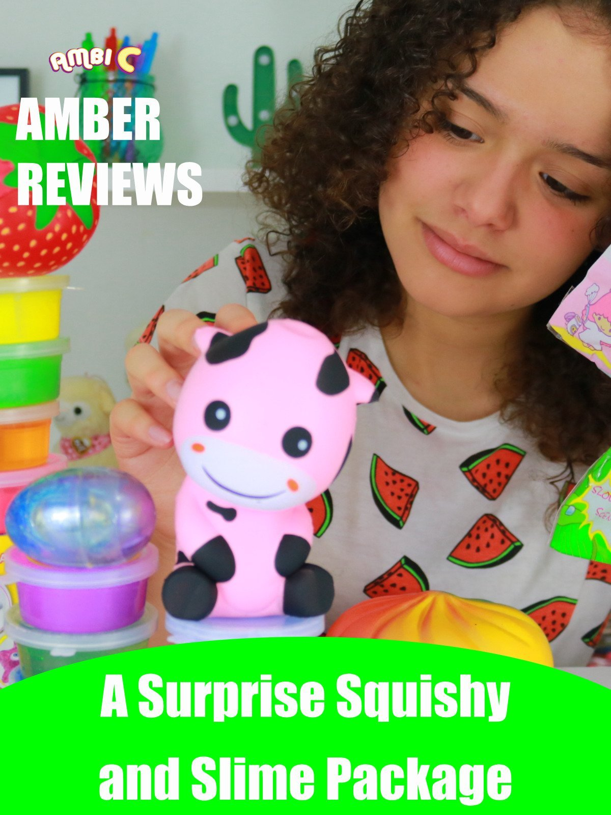 Amber Reviews a Surprise Squishy and Slime Package
