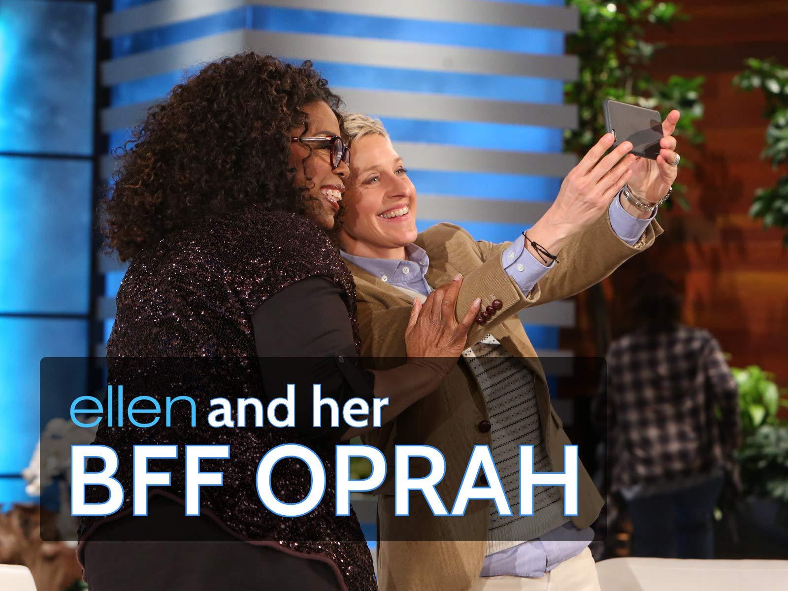 Ellen and Her BFF Oprah