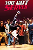 You Got Served (Unrated)