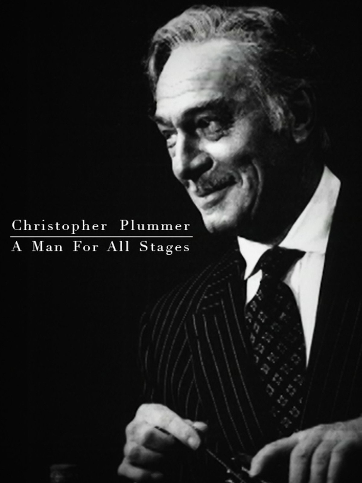 Christopher Plummer - A Man For All Stages