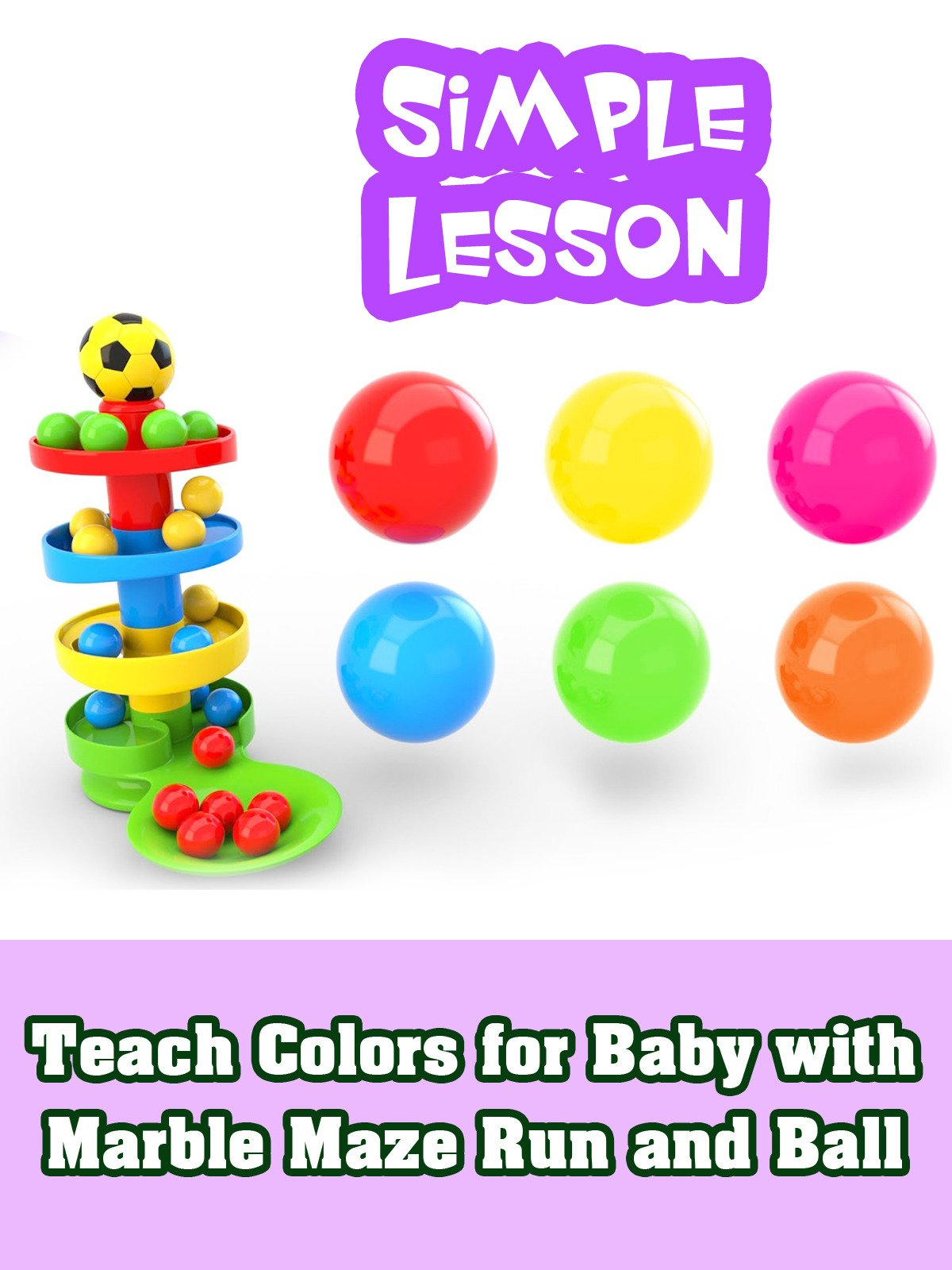 Teach Colors for Baby with Marble Maze Run and Ball