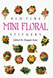 Old-Time Mini Floral Stickers (Dover Stickers)