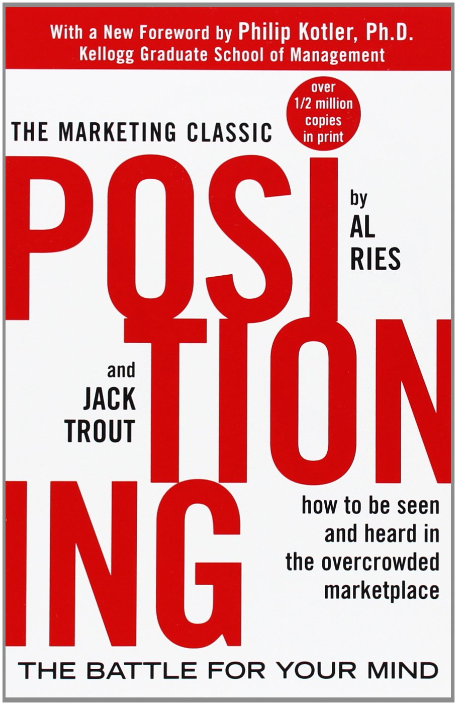 Positioning: The Battle for Your Mind ISBN-13 9780071373586