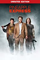 Pineapple Express Unrated