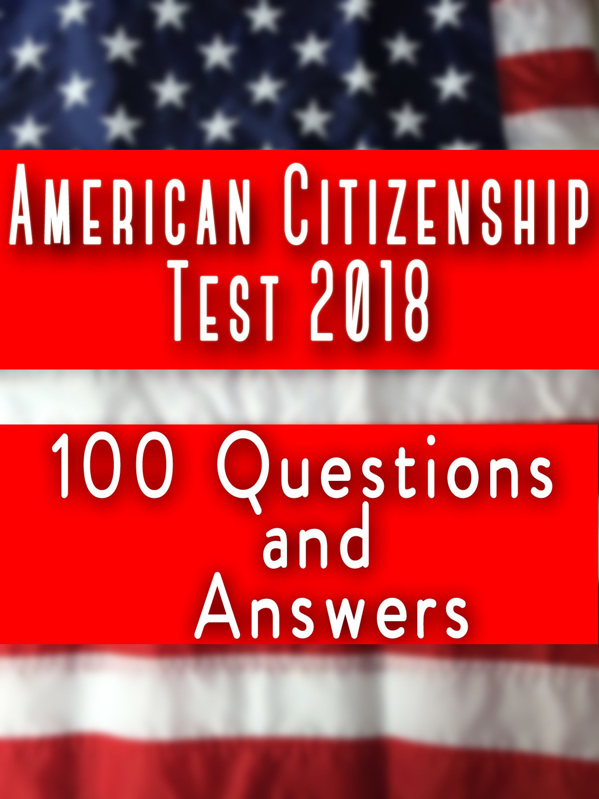 American Citizenship Test 2018