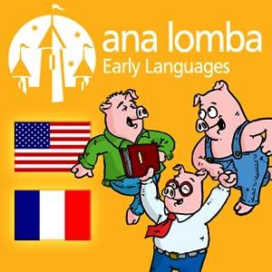 Ana Lomba - Three Little Pigs (Bilingual French-English Story) (Kindle