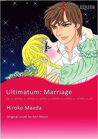 ULTIMATUM: MARRIAGE (Harlequin comics) written by Ann Major