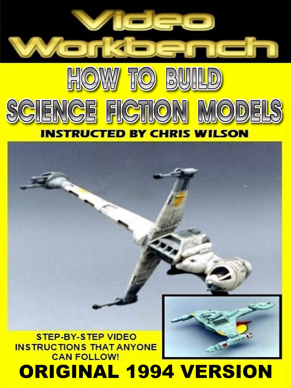Video Workbench: How to Build Science Fiction Models (1994 Original)