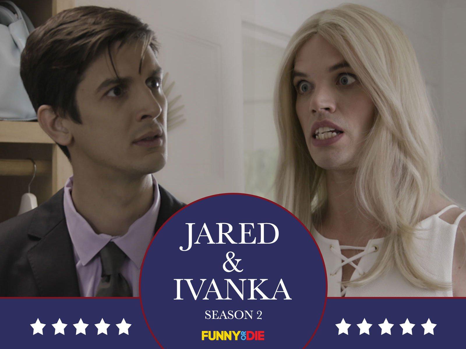 Jared & Ivanka - Season 2