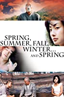 Spring, Summer, Fall, Winter ... And Spring