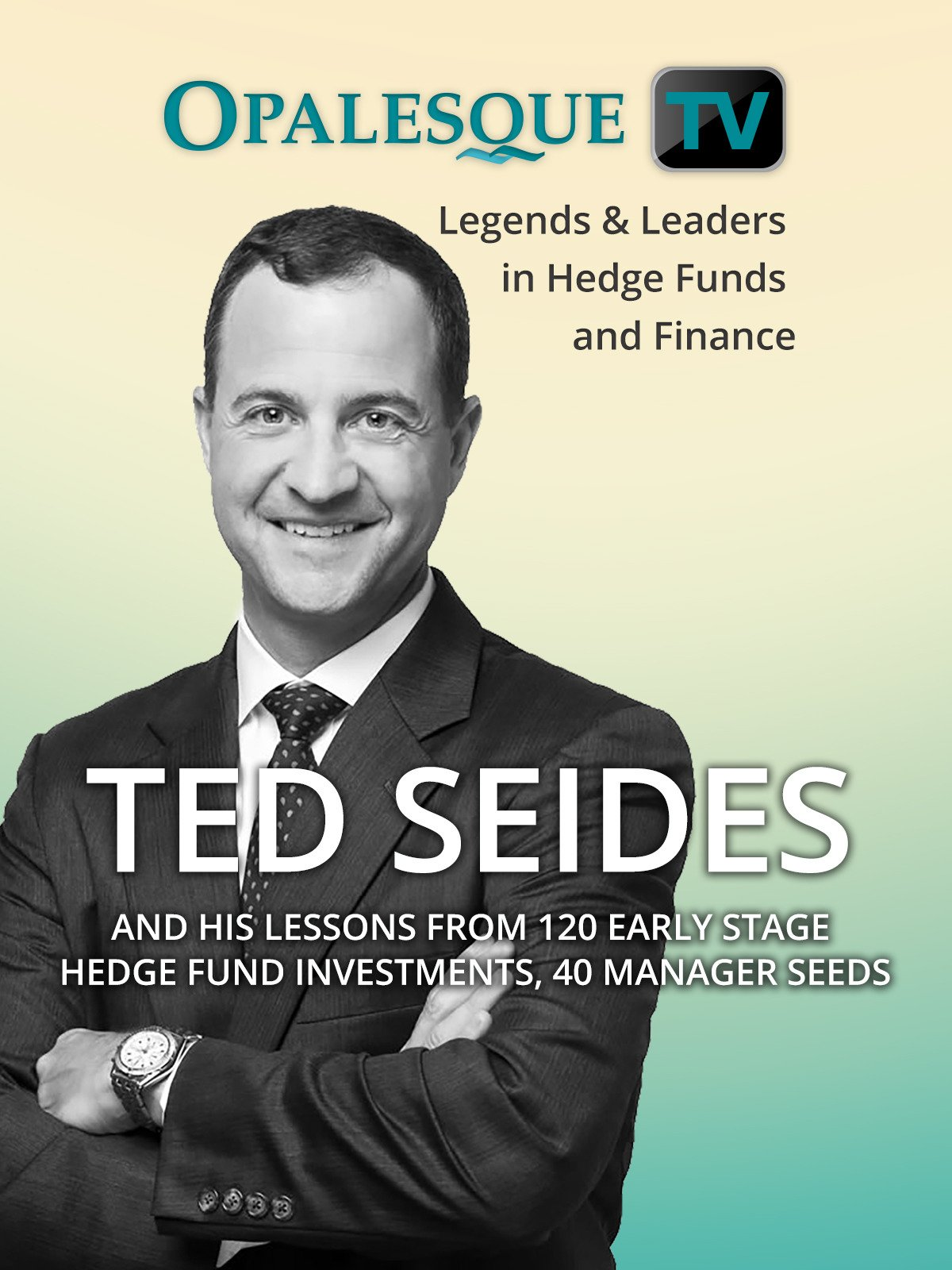 Legends & Leaders in Hedge Funds and Finance