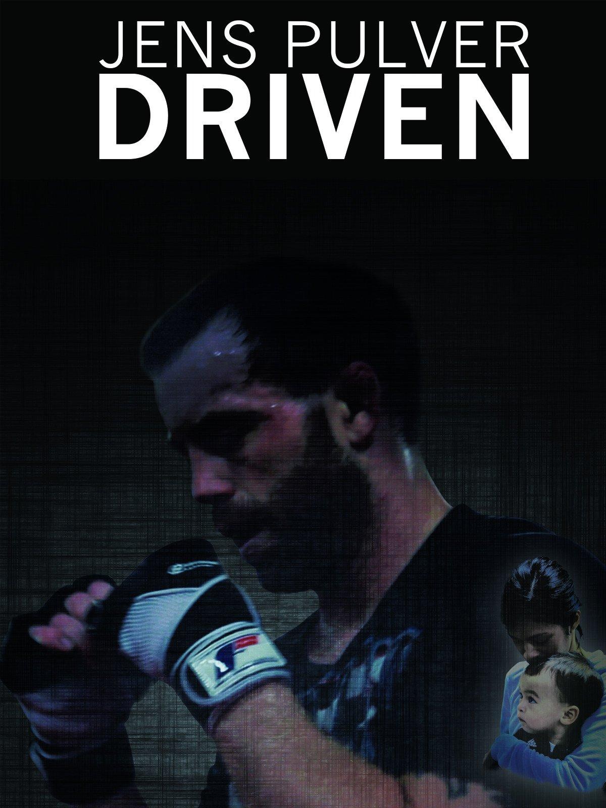 Jens Pulver: Driven