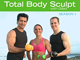 Total Body Sculpt with Gilad Season 1
