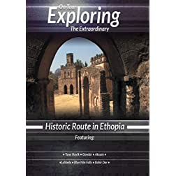Exploring the Extraordinary  Historic Route in Ethopia [Blu-ray]