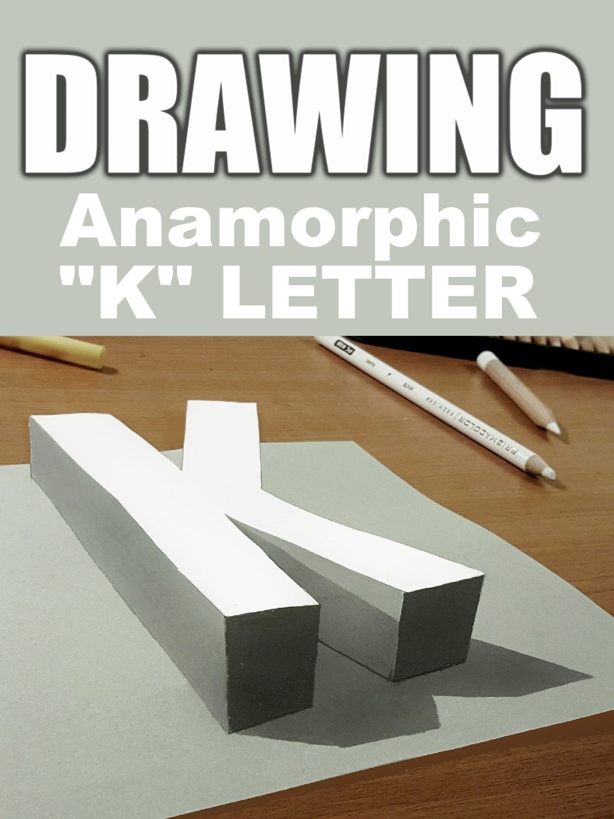"""Clip: Drawing Anamorphic """"K"""" Letter"""