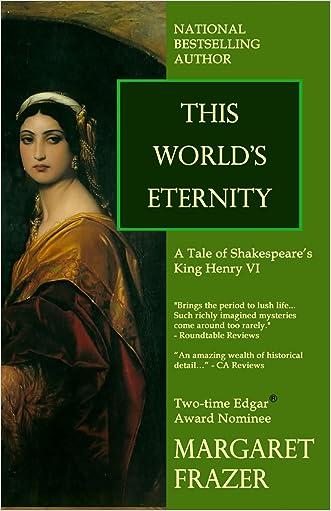 This World's Eternity (Margaret Frazer Tales) written by Margaret Frazer