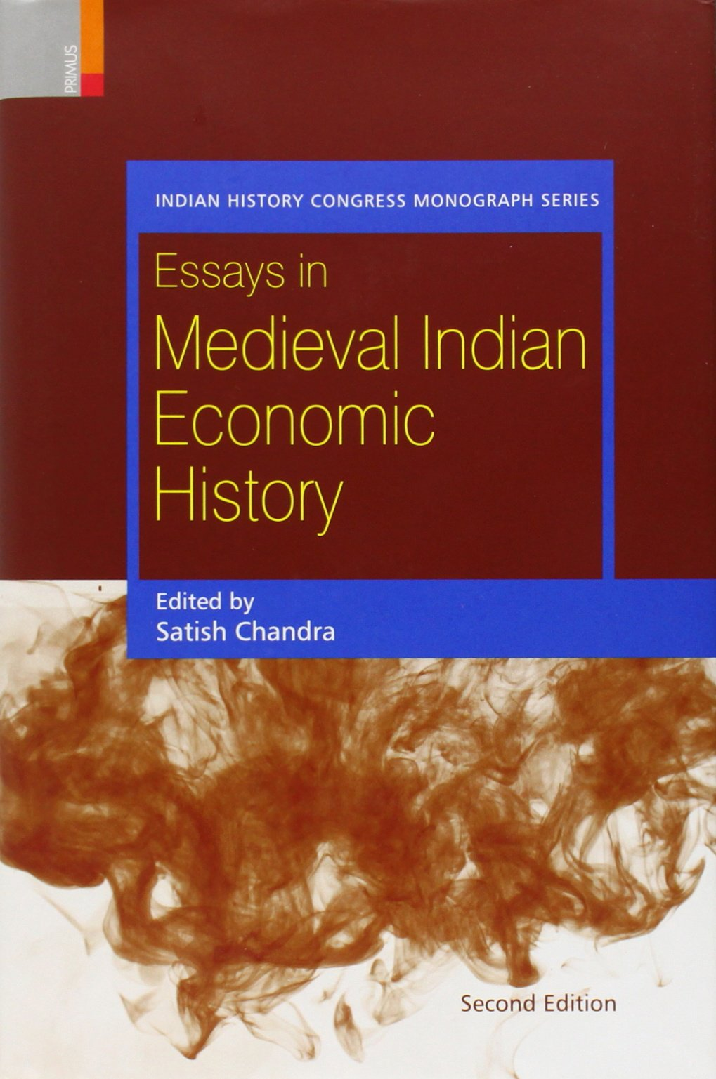 essays in medieval indian economic history Essay on indian history  sources are consulted and collated to arrive at conclusions regarding the factors of change that necessitated new socio-economic formations that led to new cultural and political patterns that shaped the course of our historical process  chief sources of medieval indian history  essay, indian history, essay on.