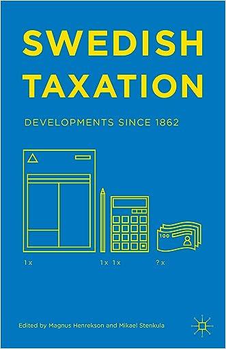 Swedish Taxation: Developments since 1862