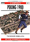 Peking 1900: The Boxer Rebellion (Campaign) (1841761818) by Harrington, Peter