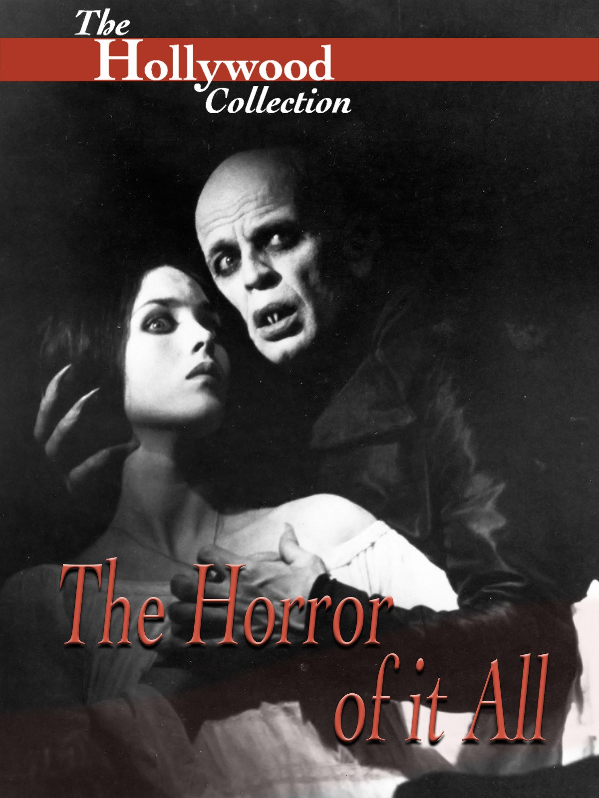 Hollywood Collection: The Horror of It All