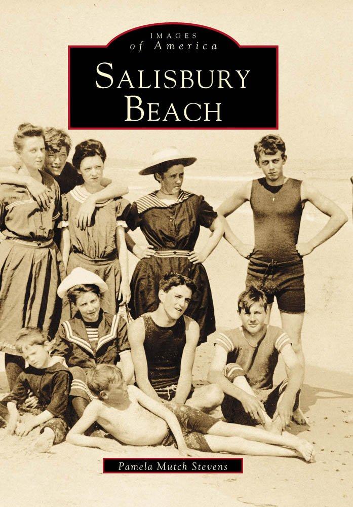 Salisbury Beach (MA) (Images of America): Pamela Stevens ...