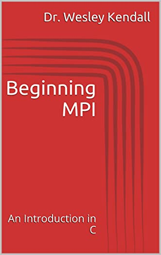 Beginning MPI (An Introduction in C)