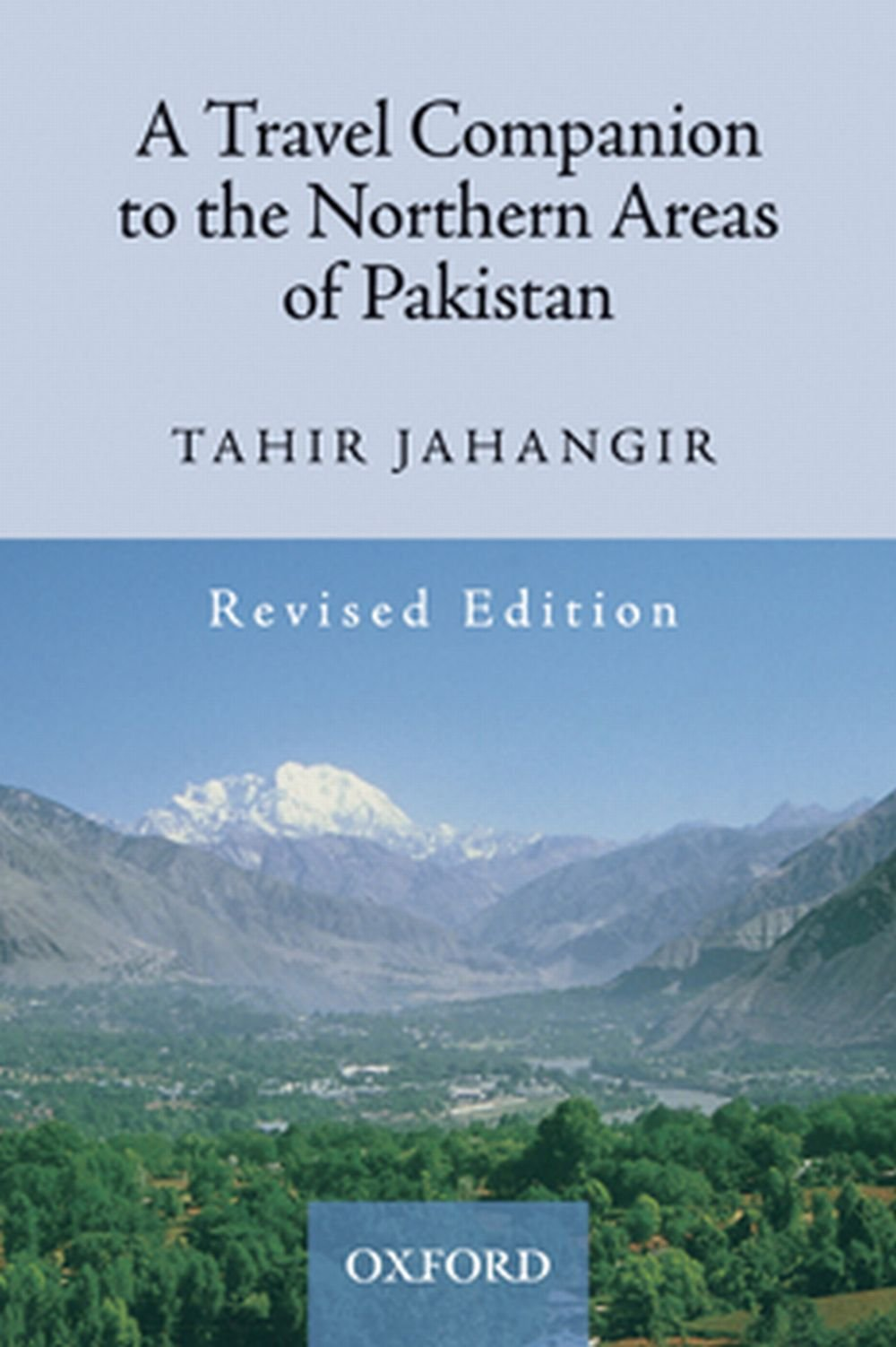 A Travel Companion to the Northern Areas of Pakistan Book Cover