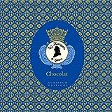 Chocolat: the Art of the Chocolatier